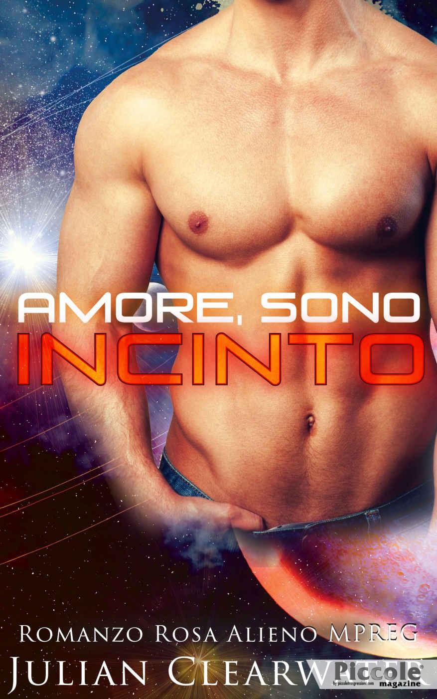 Foto copertina del libro Romanzo Rosa Alieno Amore sono incinto di Julian Clearwater