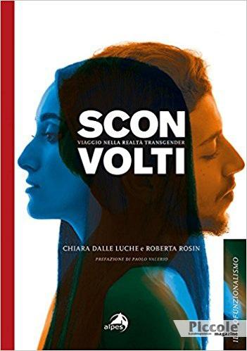 Foto copertina del libro Sconvolti. Viaggio nelle realtà transgender