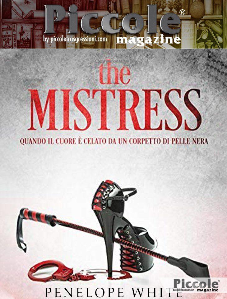 Foto copertina del libro the MISTRESS: quando il cuore è celato da un corpetto di pelle nera di Penelope White