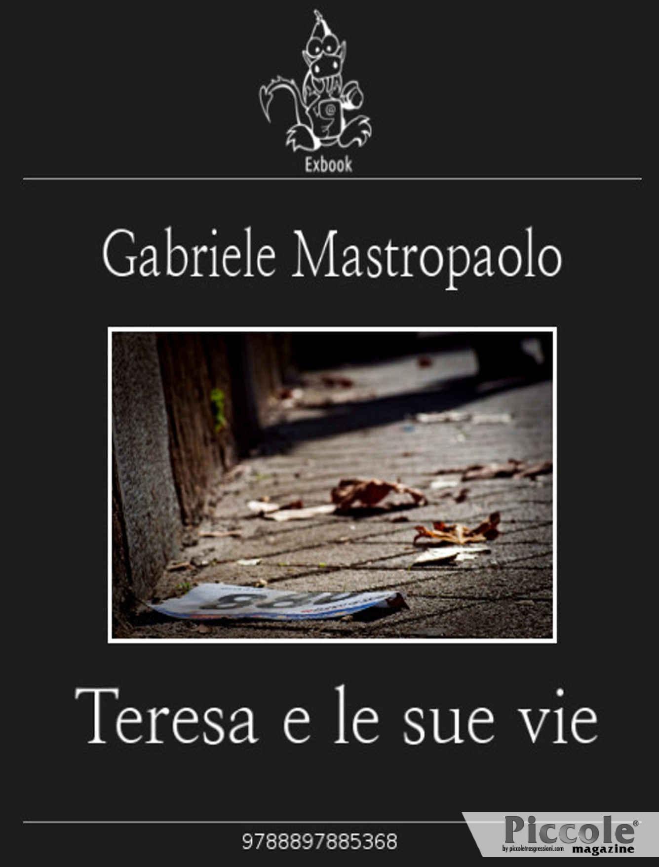 Foto copertina del libro Teresa e le sue vie di Gabriele Mastropaolo