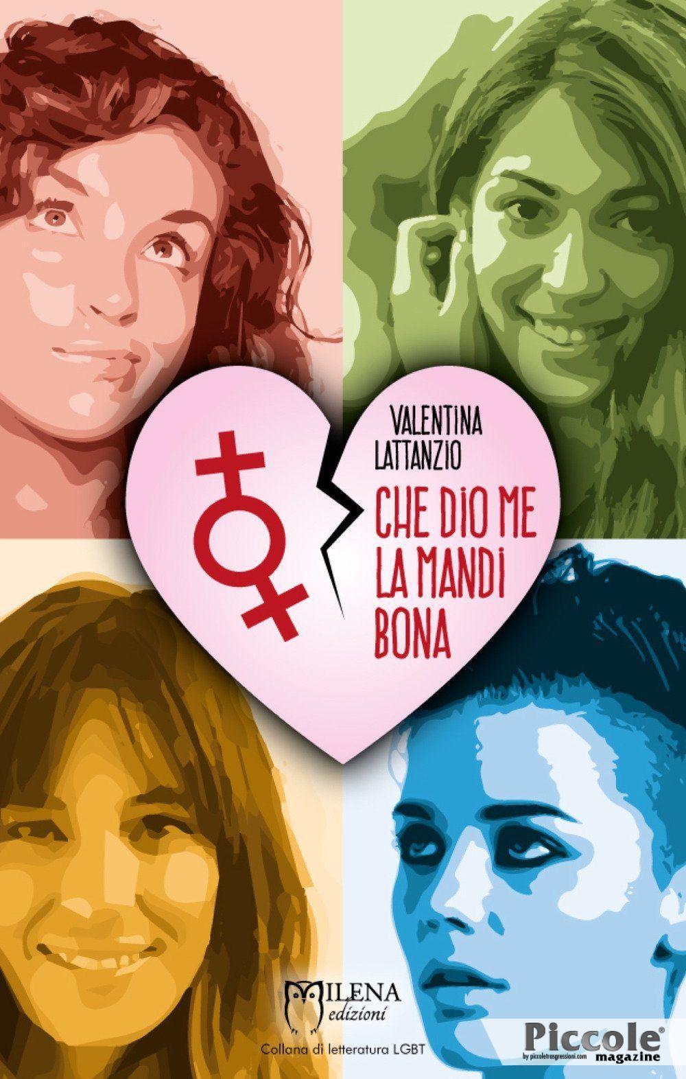 Foto copertina del libro Che Dio me la Mandi Bona di Valentina Lattanzio