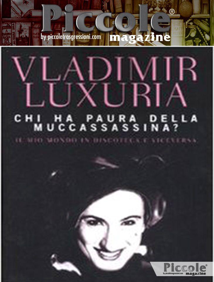 Foto copertina del libro Chi ha paura della Muccassassina di Vladimir Luxuria
