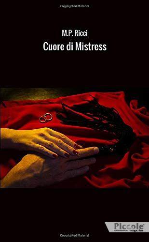 Cuore di Mistress di M. P. Ricci