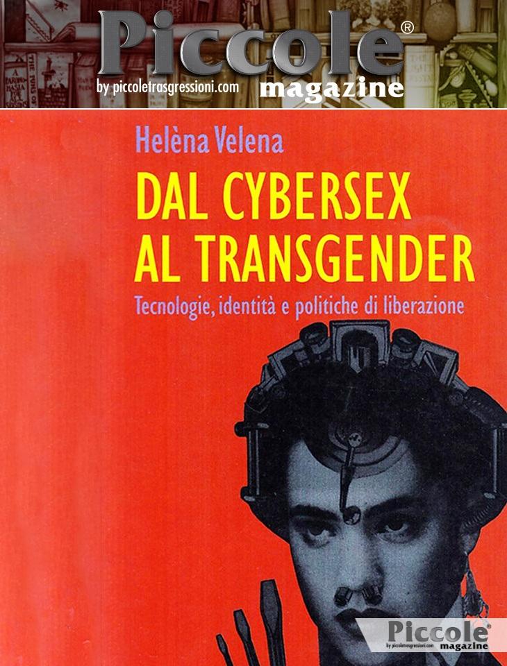 Foto copertina del libro Dal cybersex al transgender di Helena Valena
