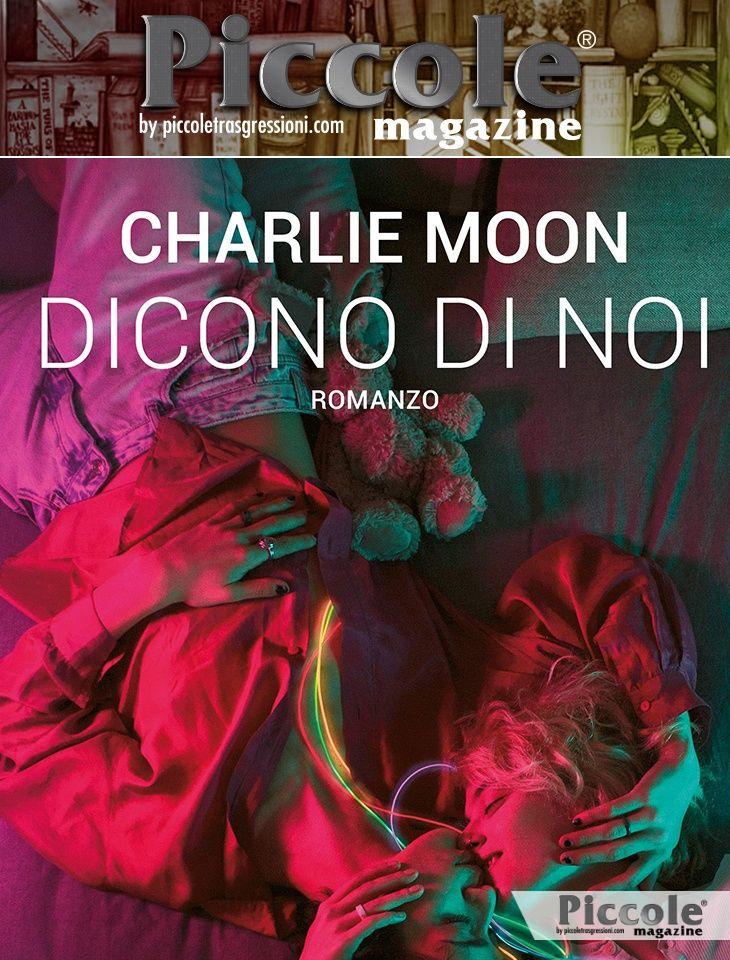 Foto copertina del libro Dicono di noi di Charlie Moon