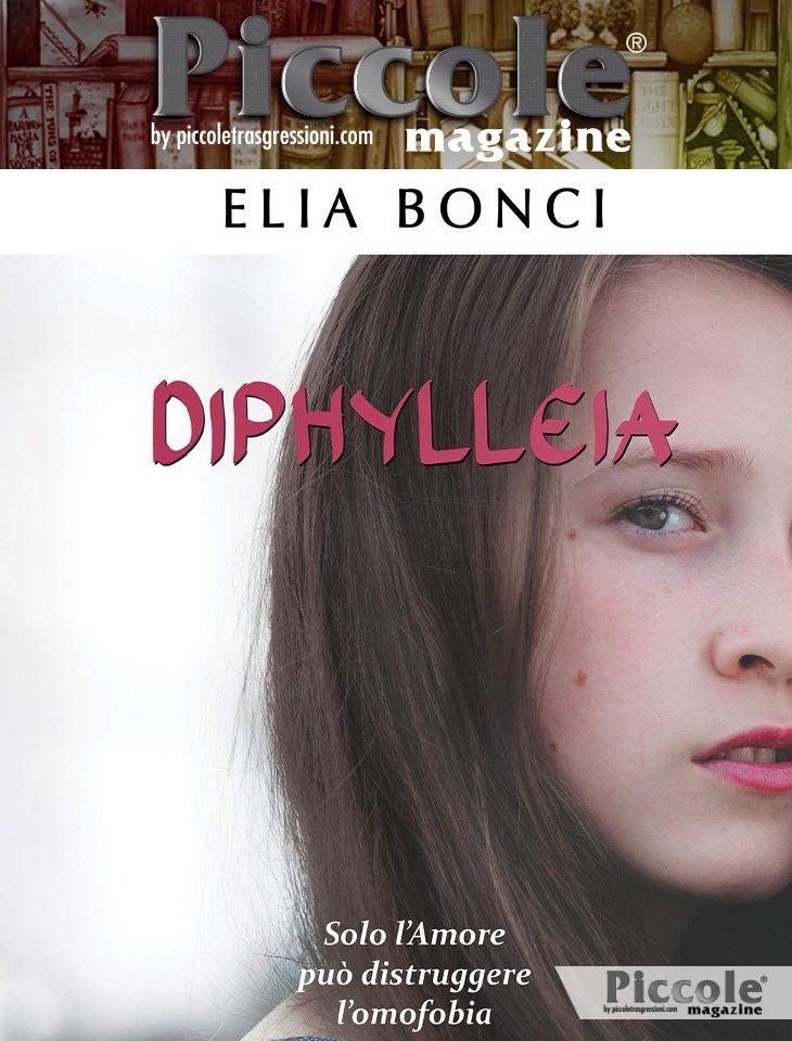 Foto copertina del libro Diphylleia. Solo l'Amore può distruggere l'omofobia di Elia Bonci
