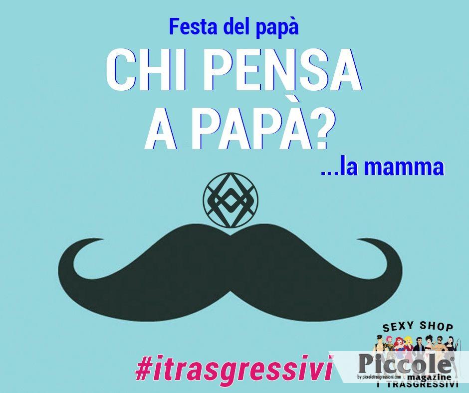 Festa del Papà con 'I Trasgressivi'!
