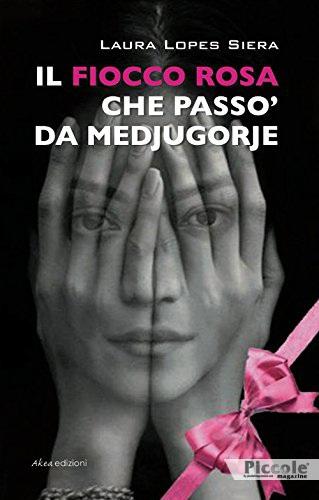 Foto copertina del libro fiocco-rosa-che-passo-da-medjugorje