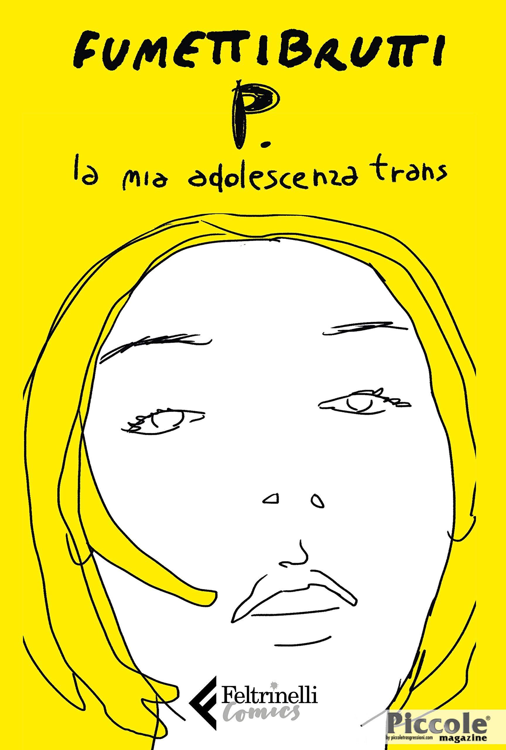 P. la mia adolescenza da trans di Fumettibrutti