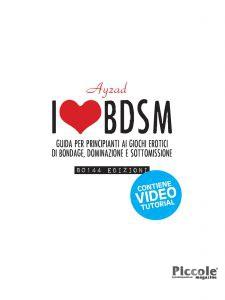 """Libro dal titolo """"i love bdsm"""" scritto da Ayzad"""