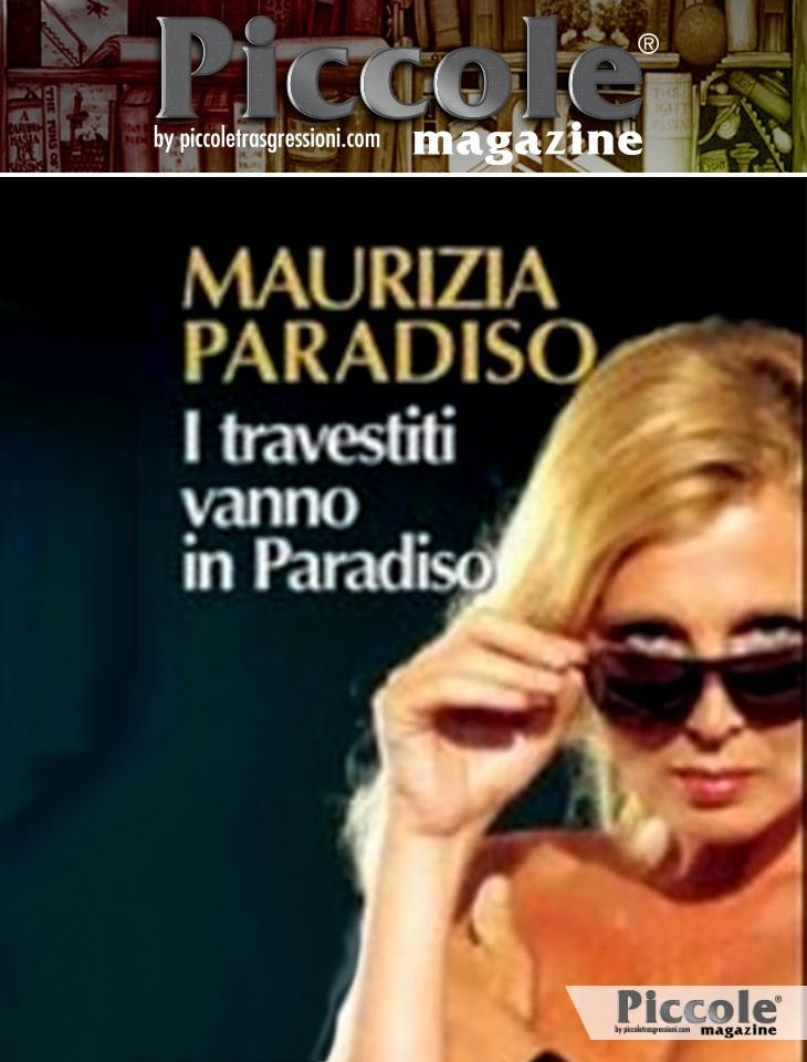 Foto copertina del libro I travestiti vanno in Paradiso di Maurizia Paradiso