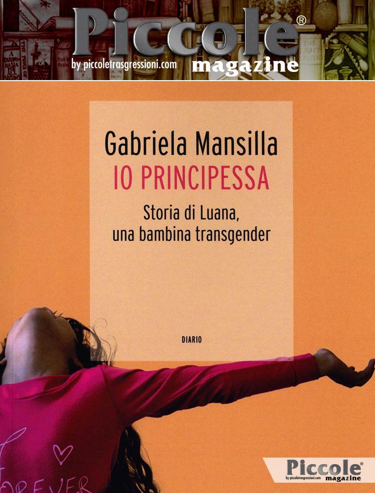 Foto copertina del libro Io Principessa. Storia di Luana, una bambina transgender di Gabriela Mansilla