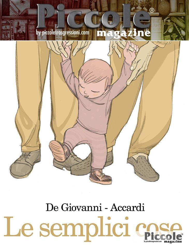 Foto copertina del libro Le semplici cose di Massimiliano De Giovanni e Andrea Accardi
