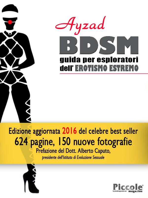 Foto copertina del libro BDSM guida per esploratori dell'erotismo estremo di Ayzad