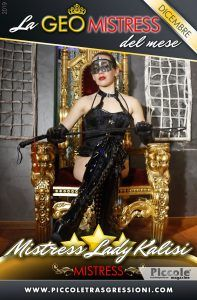 Geo Dicembre 2019 Mistress Lady Kalisi
