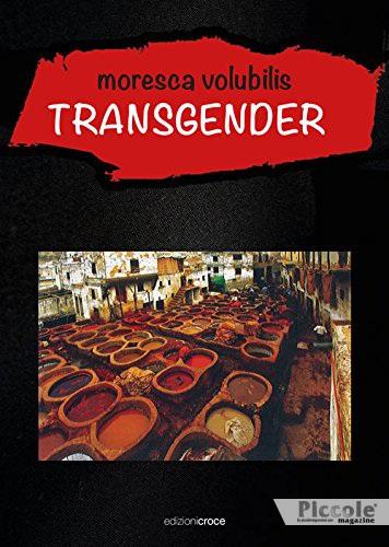 Foto copertina del libro Transgender moresca volubilis