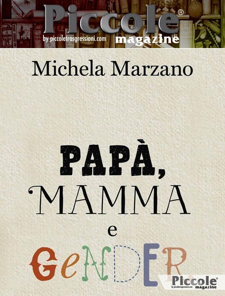 Foto copertina del libro Papà, mamma e gender di Michela Marzano
