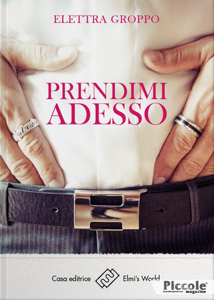 Foto copertina del libro Prendimi adesso