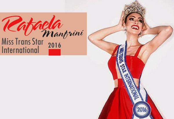Rafaela Manfrini, Miss Trans Star International 2016, si racconta