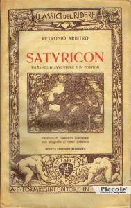 Liberarsi da antiche usanze Satyricon