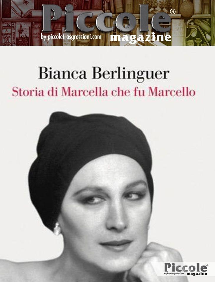 Foto copertina del libro Storia di Marcella che fu Marcello di Bianca Berlinguer